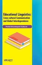 Educational Linguistics: Cross-Cultural Communication and Global Interdependence