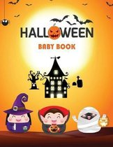 Halloween Baby Book: Cute Halloween Relax and Fun For Boys and Girls