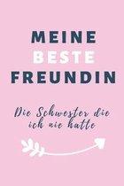 Meine Beste Freundin Die Schwester Die Ich Nie Hatte: A5 52 Wochen Kalender Geschenkidee f�r deine beste Freundin- BFF - Geburtstag - pers�nliches Ges