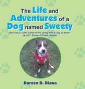 Life and Adventures of a Dog Named Sweety