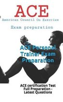 ACE Personal Trainer Exam Preparation: ACE certification Test Full Preparation - Latest Questions