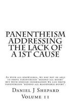 Panentheism Addressing The Lack of a 1st Cause