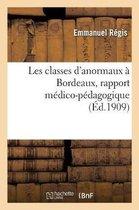 Les classes d'anormaux a Bordeaux, rapport medico-pedagogique