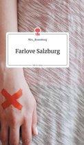 Farlove Salzburg. Life is a Story