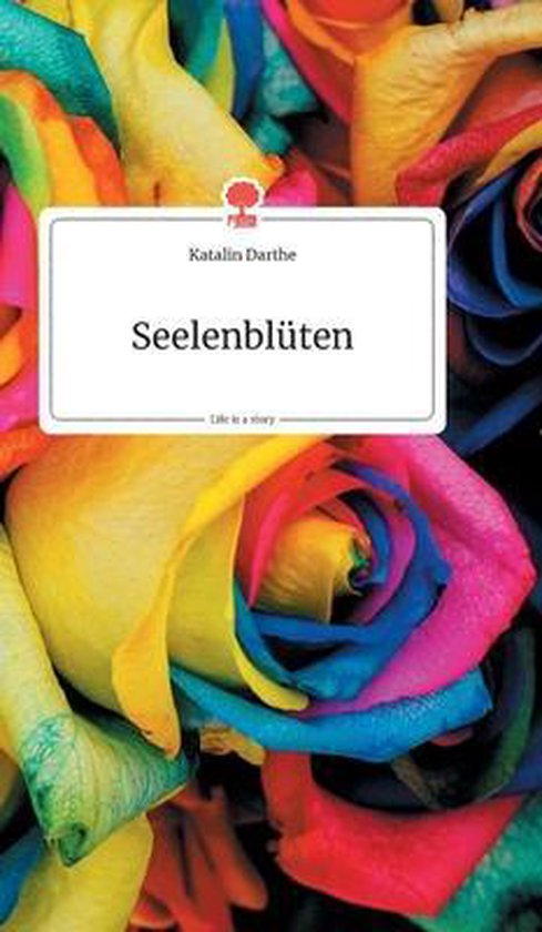 Seelenbluten. Life is a Story - story.one
