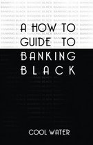 How To Guide To Banking Black