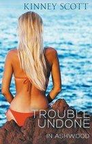 Trouble Undone