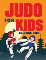 JUDO for Kids Coloring Book (Over 70 pages)