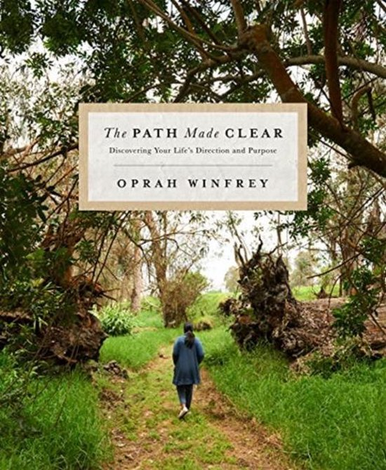 Boek cover The Path Made Clear : Discovering Your Lifes Direction and Purpose van Oprah Winfrey (Hardcover)