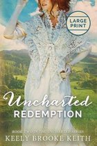Uncharted Redemption: Large Print