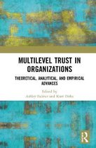 Multilevel Trust in Organizations