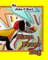 Disco Fever Dog.