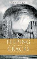 Peeping Through the Cracks