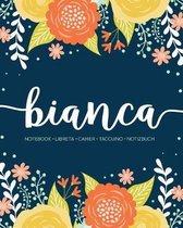 Bianca: Notebook - Libreta - Cahier - Taccuino - Notizbuch: 110 pages paginas seiten pagine: Modern Florals First Name Noteboo