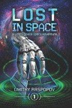 LOST in Space [A LitRPG Space Opera Adventure]