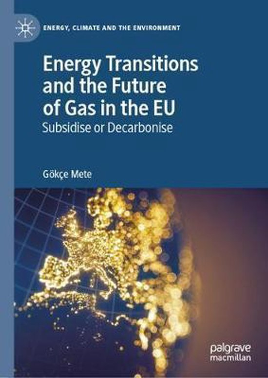 Energy Transitions and the Future of Gas in the EU