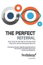 The Perfect Referral