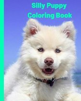 Silly Puppy: Coloring Book