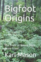 Bigfoot Origins