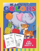 Learning Colors For Kids Ages 4-8
