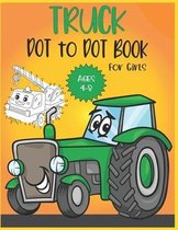 Truck Dot to Dot Book For Girls Ages 4-8