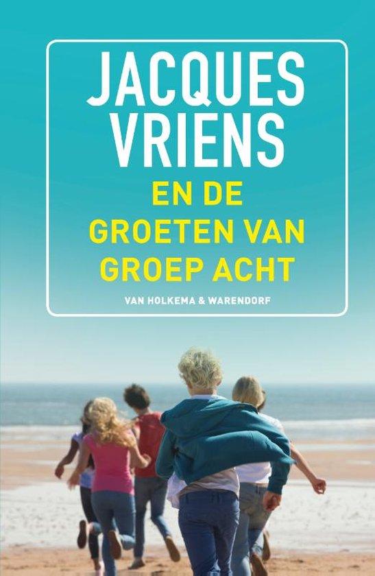 Boek cover En de groeten van groep acht van Jacques Vriens (Paperback)