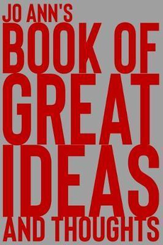 Jo Ann's Book of Great Ideas and Thoughts