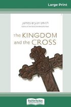 The Kingdom and the Cross (Apprentice Resources) (16pt Large Print Edition)