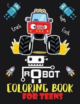 Robot coloring book For Teens