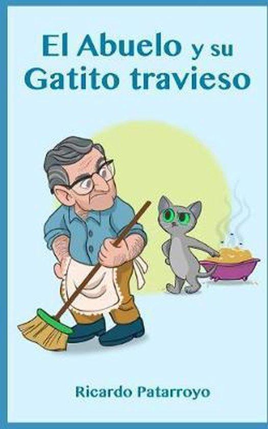El Abuelo Y Su Gatito Travieso