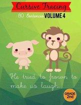 Cursive Tracing Workbooks: Grade 2: 80 Sentences Volume 4