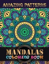 Amazing Patterns Mandalas Coloring Book