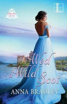 To Wed a Wild Scot