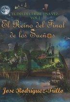 El Reino del Final de Los Sue os