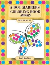 A Dot Markers Coloring Book