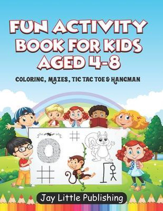 Fun Activity Book For Kids Aged 4 - 8
