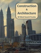 Construction & Architecture 40 Word Search Puzzles