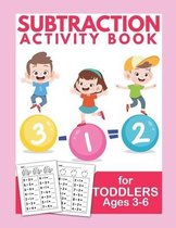 Subtraction Activity Book For Toddlers Ages 3-6