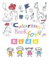 coloring book for kids: Great Gift for Boys & Girls, Ages 4-8
