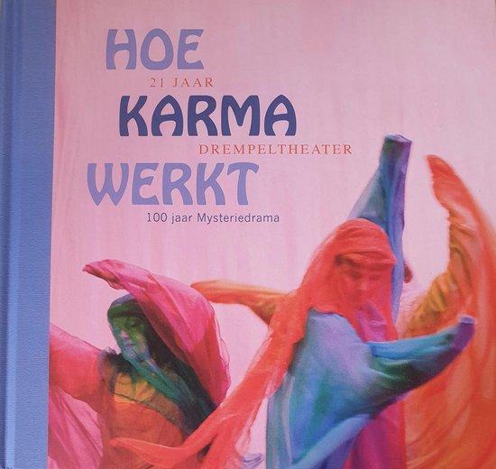 Boek cover Hoe karma werkt van Marc Nauwelaerts (Hardcover)