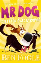 Mr Dog and the Kitten Catastrophe (Mr Dog)