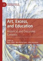 Art, Excess, and Education