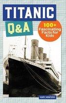 Titanic Q&A