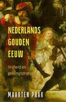 Boek cover Nederlands Gouden Eeuw van Maarten Prak (Paperback)