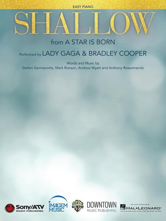 Shallow (from A Star Is Born) - Easy Piano Sheet Music
