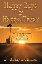 Happy Days in Happy, Texas