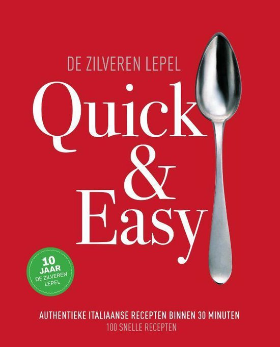 De Zilveren Lepel - Quick & easy