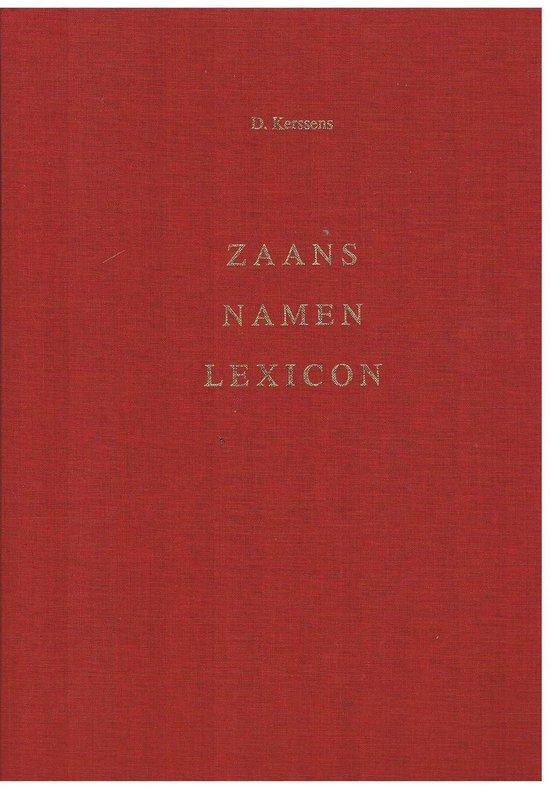 Zaans Namen Lexicon - D. Kerssens | Fthsonline.com