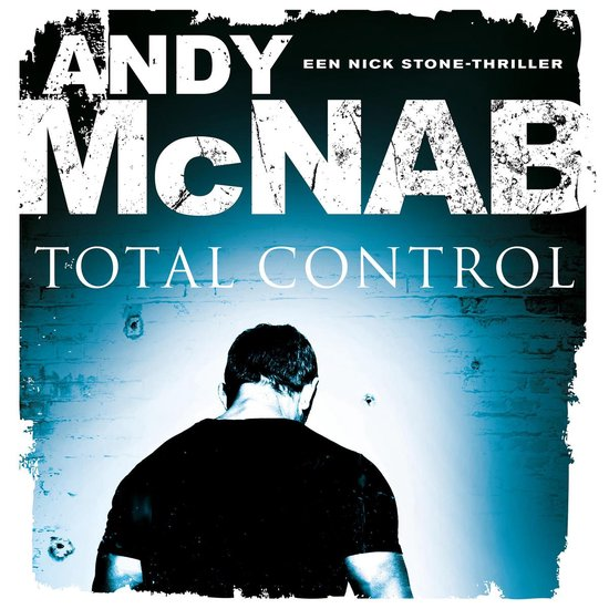 Nick Stone 1 - Total control - Andy McNab |