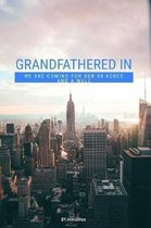 Grandfathered In